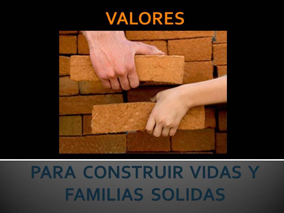 construyendo vidas solidas
